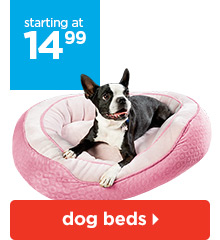 Dog beds starting at $14.99