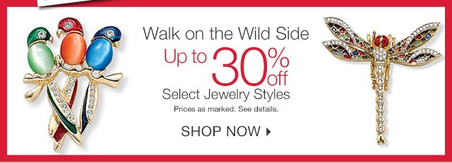 Walk On The Wild Side with up to 30% off select jewelry styles