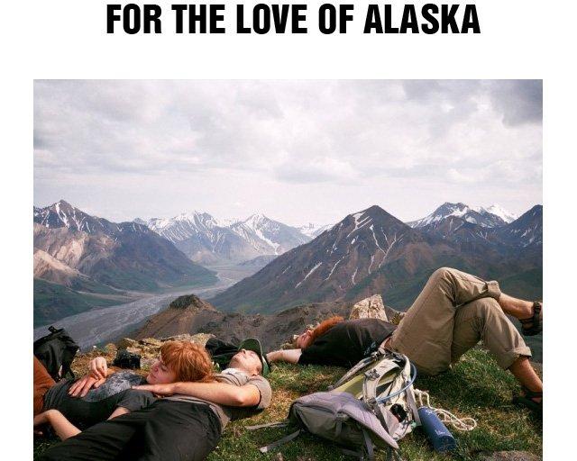 For The Love Of Alaska