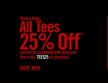 ALL TEES 25% OFF**