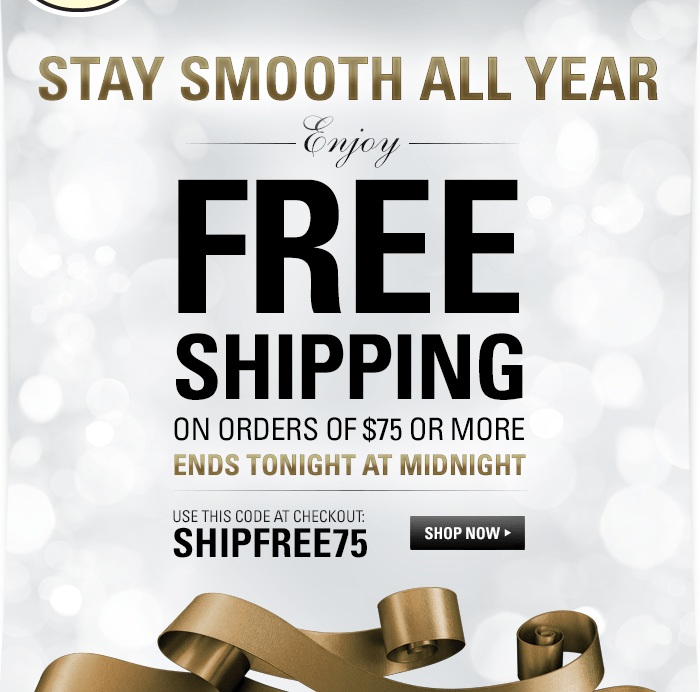 Enjoy Free Shipping on Orders of $75 or More. Ends Tonight at Midnight. Use code SHIPFREE75 at Checkout