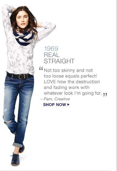 1969 REAL STRAIGHT | SHOP NOW
