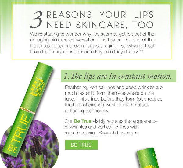 Fight signs of aging in the lips with Be True