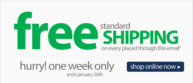 Shop Through This Email for Free Shipping* - Shop Now