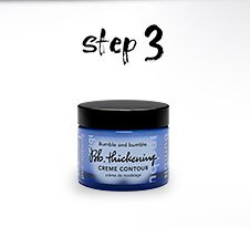 Step 3: Finish with Thickening Creme Contour for lightweight sculpting.