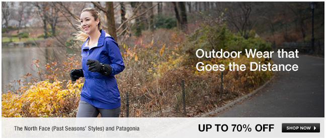 Outdoor Wear that Goes the Distance