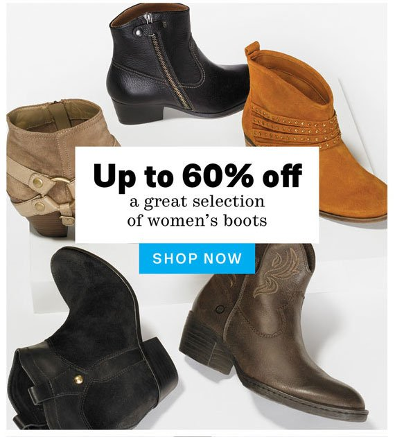 Up to 60% off a great selection of women's boots. Shop Now.