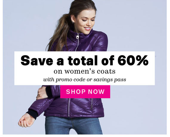 Save a total of 60% on Women's coats with promo code or savings pass. Shop Now.