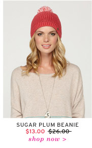 Sugar Plum Beanie $13.00 - Shop Now