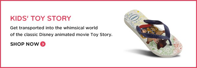 KIDS' TOY STORY - Get transported into the whimsical world of the classic Disney animated movie Toy Story. SHOP NOW.