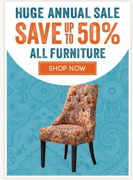 Save up to 50% on ALL furniture!