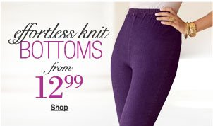 effortless knit bottoms from 12.99