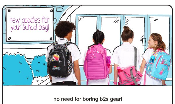 new goodies for your school bag! - no need for boring b2s gear!