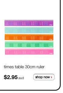 times table 30cm ruler - $2.95aud - shop now >