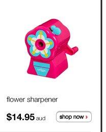 flower sharpener - $14.95aud - shop now >