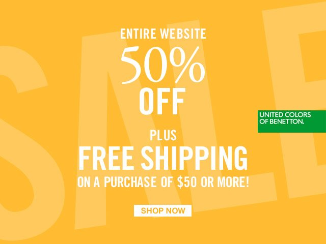 Get Free Shipping on all purchases of $50 or more + Enjoy 50% off everything!