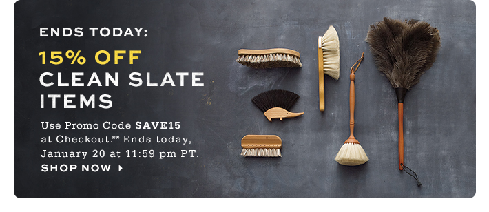 Ends today: 15% off Clean Slate Items