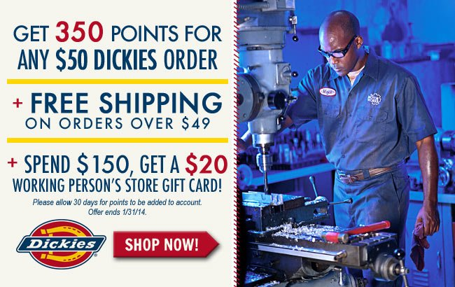 Get A $20 Gift Code With $150 Purchase + FREE Bonus Points For Dickies Orders + FREE Shipping!
