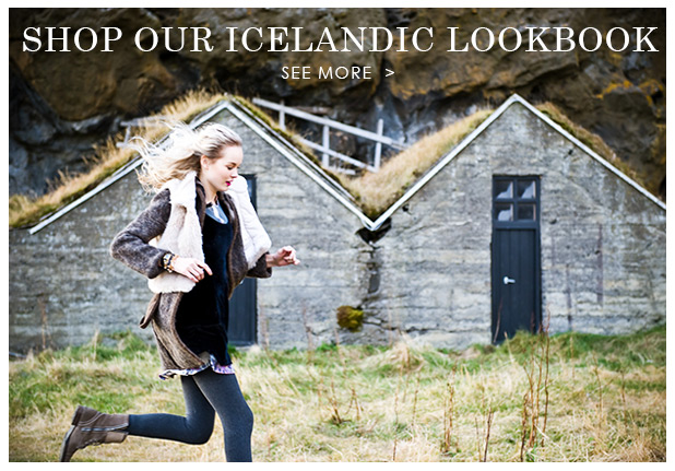 Shop Our Icelandic Lookbook - See More
