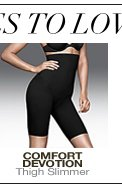 More Styles to Love: Comfort Devotion Thigh Slimmer