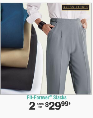 Shop Fit-Forever Slacks