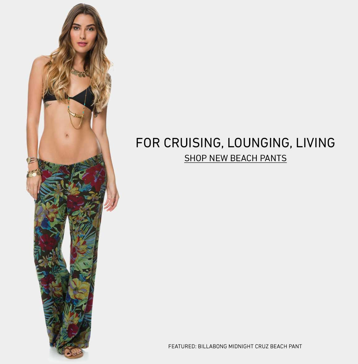 For Cruising, Lounging, Living: Shop New Beach Pants
