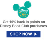 DISNEY WONDERFUL WORLD OF READING | Get 10% back in points on Disney Book Club purchases. | SHOP NOW