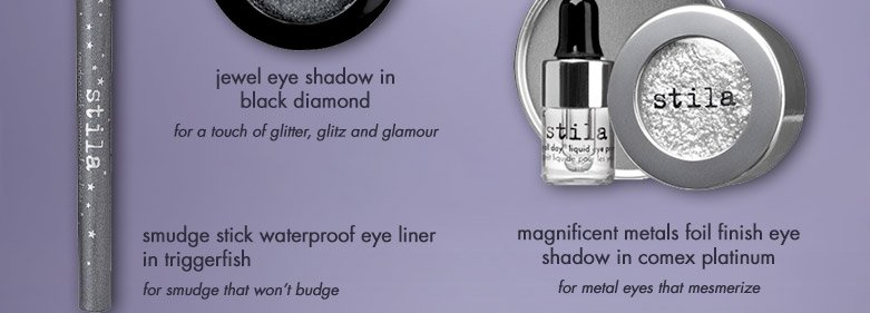 featuring; jewel eye shadow in black diamond and magnificent metals foil finish eye shadow in comex platinum and smudge stick waterproof eye liner in triggerfish