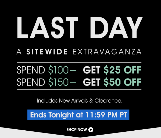 Last Day Sitewide Sale Extravaganza