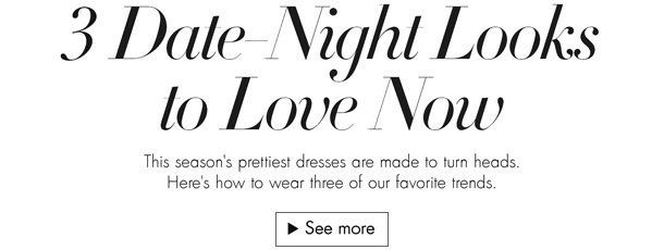 Check out this season's prettiest date-night dresses, heels, jewelry, and more from brands like Trina Turk, Parker, and Rebecca Minkoff.