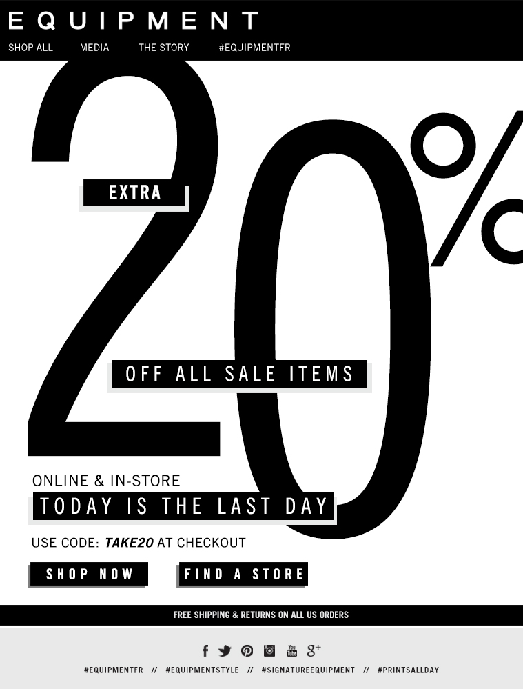 EXTRA 20% OFF ALL SALE ITEMS ONLINE & IN-STORE TODAY IS THE LAST DAY USE CODE: TAKE20 AT CHECKOUT