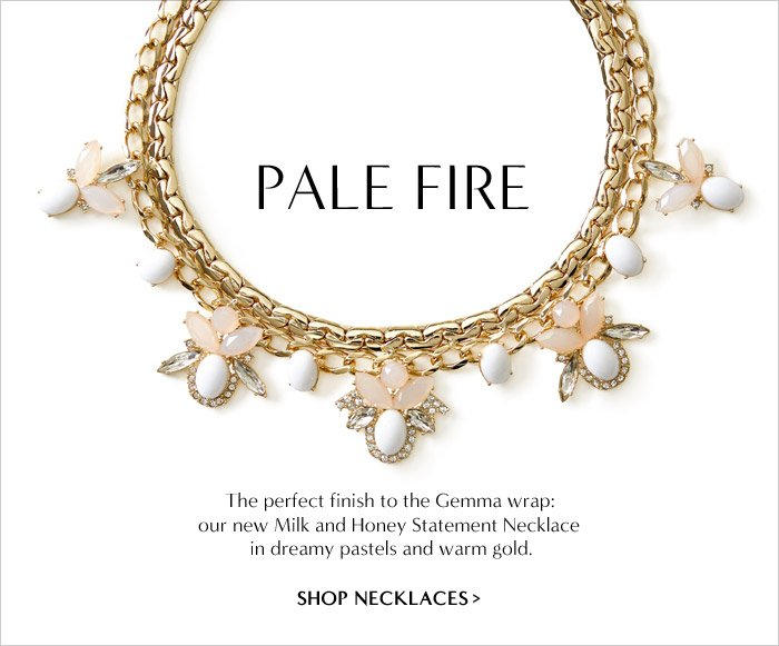 PALE FIRE | SHOP NECKLACES