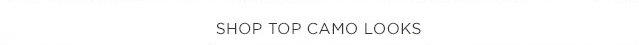 Shop Top Camo Looks
