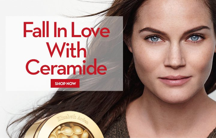 Fall In Love  With Ceramide. SHOP NOW.