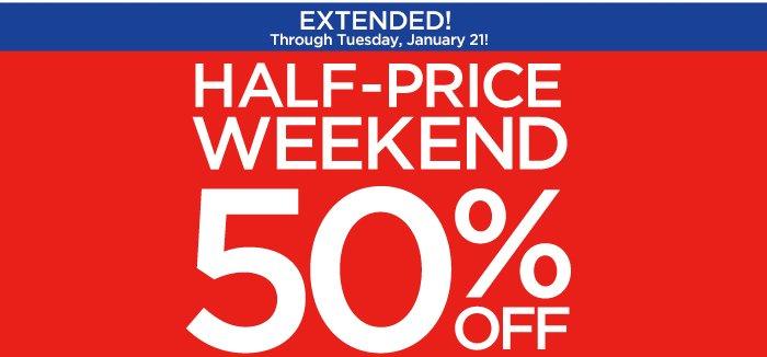Half Price Weekend 50% off