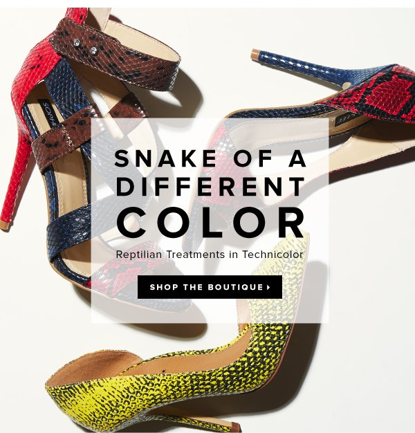 Snake of a Different Color Reptilian Treatments in Technicolor - - Shop the Boutique: