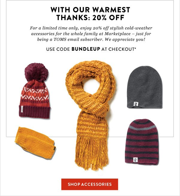20% off cold-weather accessories - use code BUNDLEUP at checkout*