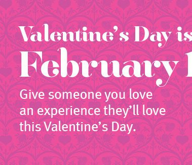valentine's day is february 14th.
