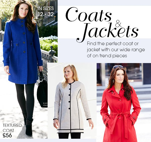 Coats &Jackets IN SIZES 12-32