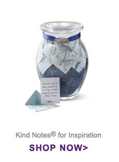 Kind Notes® for Inspiration Shop Now