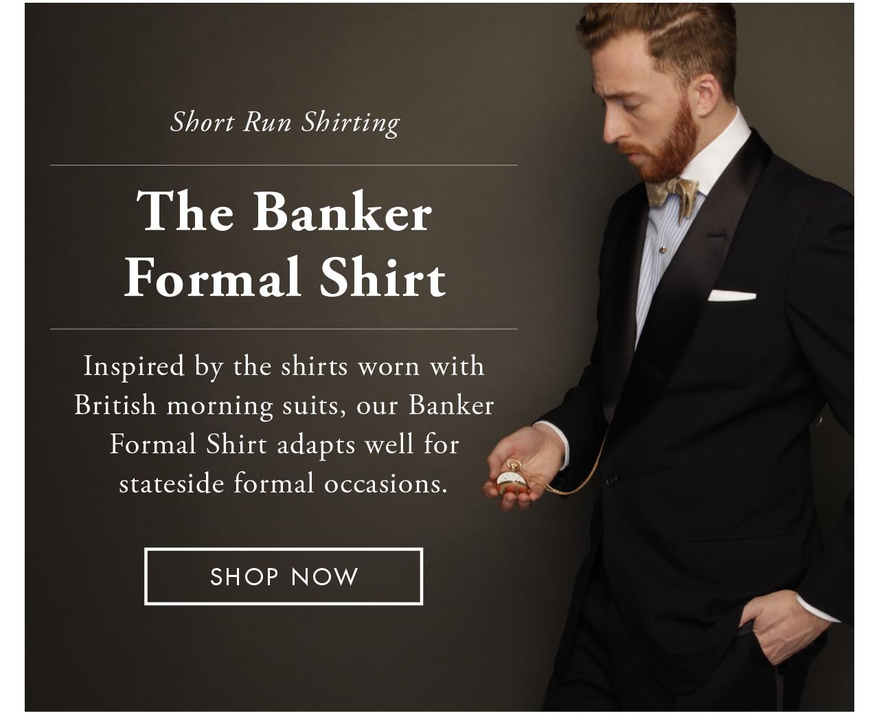 Short Run January - The Tuxedo Collection