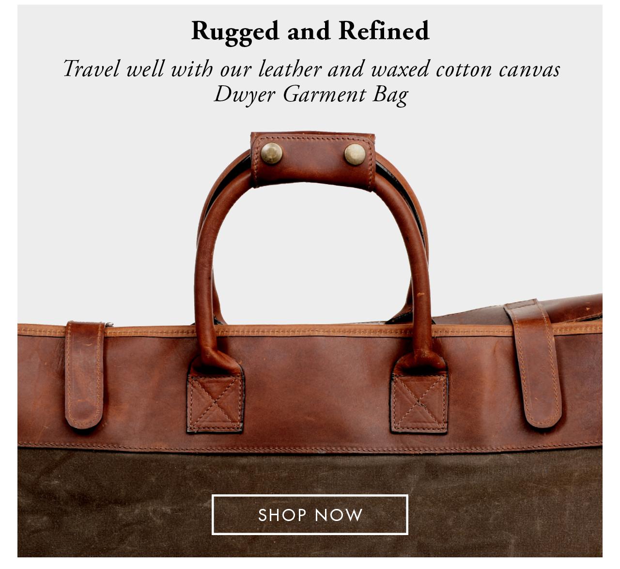 The Dwyer Garment Bag