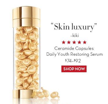 """Skin luxury"" -kiki. Ceramide Capsules Daily Youth Restoring Serum $74 - $92. SHOP NOW."