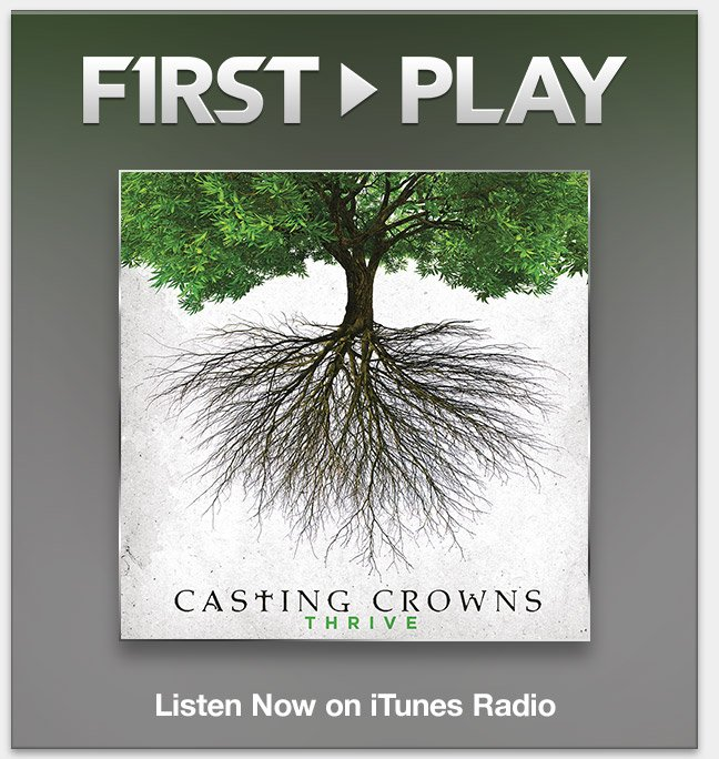 First Play: Casting Crowns