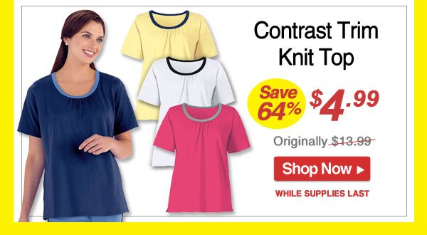Save 64% - Contrast Trim Knit Top - Now Only $4.99 - Shop Now >>