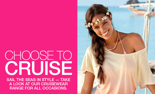 Choose to Cruise, sail the seas in style with cruisewear from swimwear365