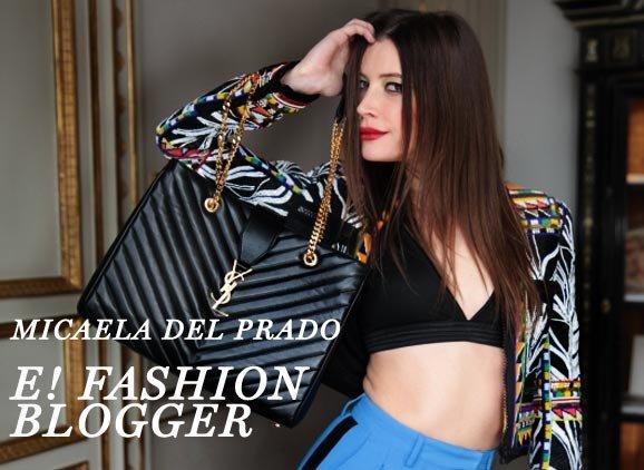 Micaela del Prado - E! Fashion Blogger