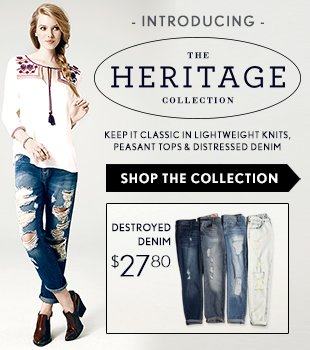 Introducing... THE HERITAGE COLLECTION.