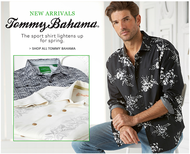 TOMMY BAHAMA | NEW ARRIVALS | THE SPORT SHIRT LIGHTENS UP FOR SPRING. | SHOP ALL TOMMY BAHAMA
