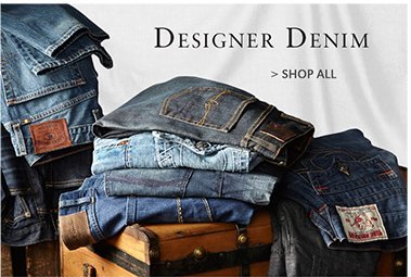 DESIGNER DENIM | SHOP DENIM